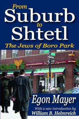 From Suburb to Shtetl: The Jews of Boro Park Cover Image