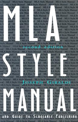 MLA Style Manual: And Guide to Scholarly Publishing Cover Image