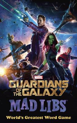 Marvel's Guardians of the Galaxy Mad Libs Cover Image