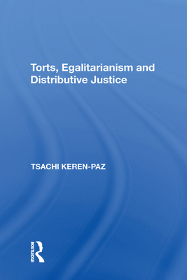 Torts, Egalitarianism and Distributive Justice Cover Image