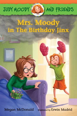 Judy Moody and Friends: Mrs. Moody in The Birthday Jinx Cover Image