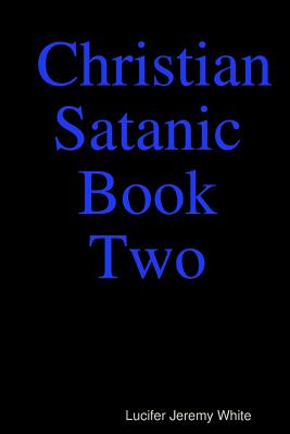 Christian Satanic Book Two Cover Image