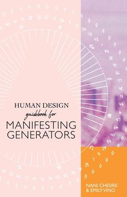 Human Design Guidebook for Manifesting Generators Cover Image