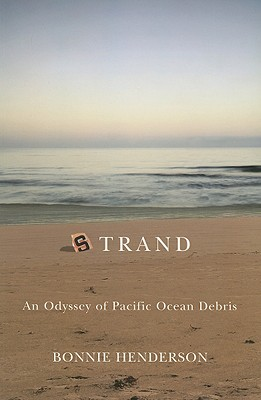 Strand: An Odyssey of Pacific Ocean Debris Cover Image
