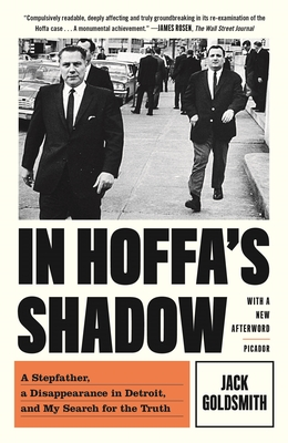 In Hoffa's Shadow: A Stepfather, a Disappearance in Detroit, and My Search for the Truth Cover Image