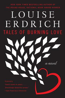 Tales of Burning Love: A Novel Cover Image