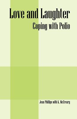 Love and Laughter: Coping With Polio Cover Image
