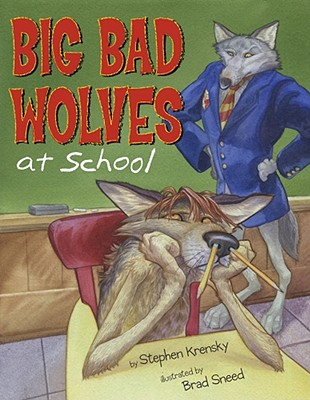 Big Bad Wolves at School Cover