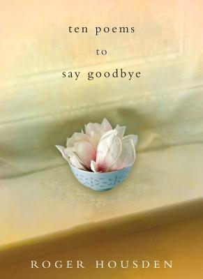 Ten Poems to Say Goodbye Cover Image