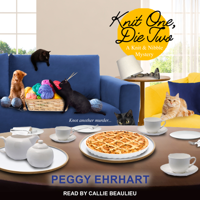Knit One, Die Two (Knit & Nibble Mystery #3) Cover Image