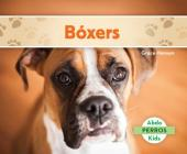 Bóxers (Boxers) (Spanish Version) (Perros (Dogs Set 2)) Cover Image
