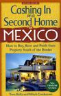 Cashing in on a Second Home in Mexico: How to Buy, Rent and Profit from Property South of the Border Cover Image