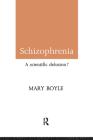 Schizophrenia: A Scientific Delusion Cover Image