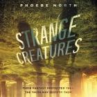 Strange Creatures Lib/E Cover Image