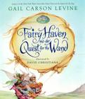 Fairy Haven and the Quest for the Wand (Fairy Dust Trilogy Book, A) Cover Image
