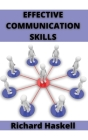 Effective Communication Skills: The Ultimate Guide for Public Speaking and Conversation Cover Image