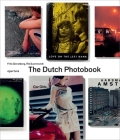 The Dutch Photobook: A Thematic Selection from 1945 Onwards Cover Image