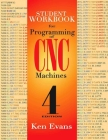 Student Workbook for Programming of Cnc Machines Cover Image