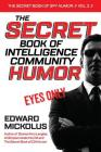 The Secret Book of Intelligence Community Humor Cover Image