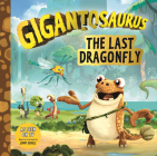 Gigantosaurus: The Last Dragonfly Cover Image