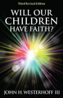 Will Our Children Have Faith? Cover Image