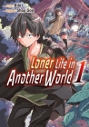 Loner Life in Another World Vol. 1 Cover Image