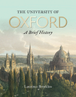 The University of Oxford: A Brief History Cover Image