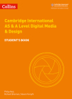 Cambridge AS and A Level Digital Media and Design Student Book (Cambridge International Examinations) Cover Image