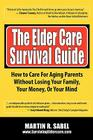 The Elder Care Survival Guide Cover Image