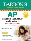 AP Spanish Language and Culture: With 2 Practice Tests (Barron's Test Prep) Cover Image