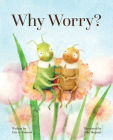 Why Worry? Cover Image