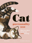 The Cat Purrsonality Test: What Our Feline Friends Are Really Thinking Cover Image