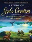 A Study of God's Creation: Filled with Purpose, Direction, and Consequence Cover Image