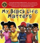 My Black Life Matters Cover Image