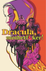 Dracula, Motherf**ker Cover Image