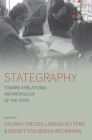 Stategraphy: Toward a Relational Anthropology of the State Cover Image