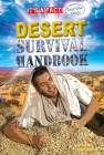 Desert Survival Handbook (It's a Fact: Real Life Reads) Cover Image