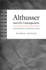Althusser and His Contemporaries: Philosophy's Perpetual War (Post-Contemporary Interventions) Cover Image