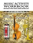 Music Activity Workbook: Word Puzzles for Music Teachers, Students and Music Teachers Cover Image