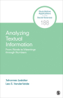 Analyzing Textual Information: From Words to Meanings Through Numbers (Quantitative Applications in the Social Sciences #188) Cover Image