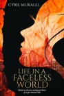 Life in a Faceless World: Based on the lost and found diary of a girl named Nila Cover Image