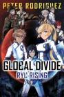 Global Divide: Ryu Rising Cover Image