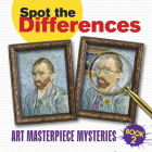 Spot the Differences Book 2: Art Masterpiece Mysteries (Spot the Differences (Dover) #2) Cover Image