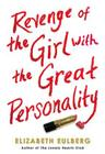 Revenge of the Girl With the Great Personality Cover Image