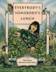 Everybody's Somebody's Lunch Cover Image