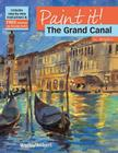 The Grand Canal in Acrylics (Paint It!) Cover Image