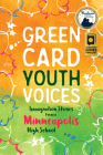 Green Card Youth Voices: Immigration Stories from a Minneapolis High School Cover Image