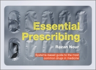 Essential Prescribing: Systems-based guide to the most common drugs in medicine Cover Image