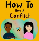 How To Have A Conflict Cover Image