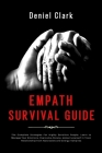 Empath Survival Guide: The Complete Strategies For Highly Sensitive People. Learn to Manage Your Emotions, Overcome Anxiety, protect yourself Cover Image